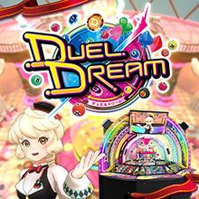 DUEL DREAM